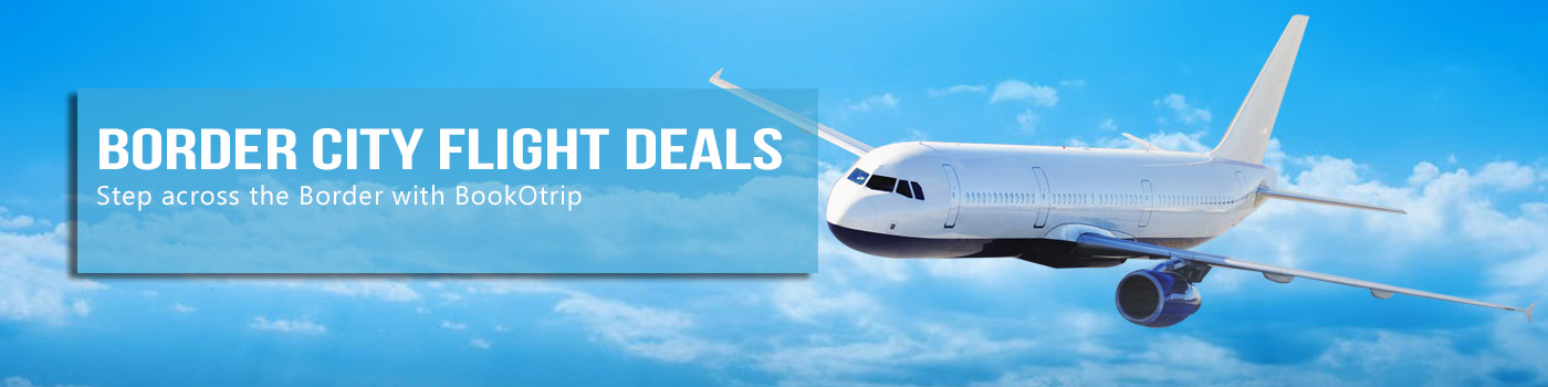 Border City Flight Deals
